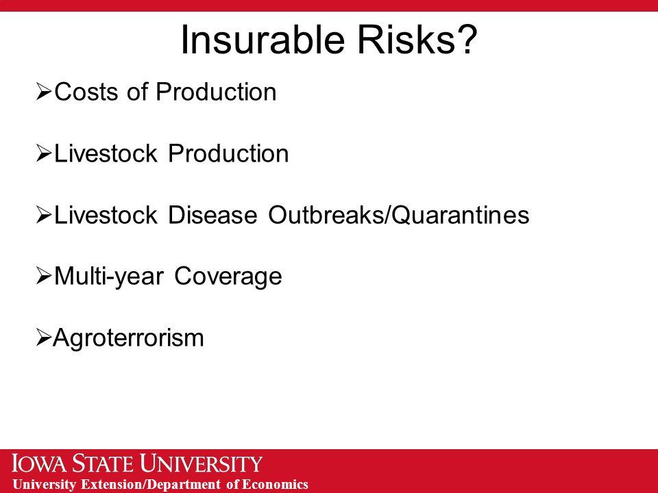 University Extension/Department of Economics Insurable Risks.