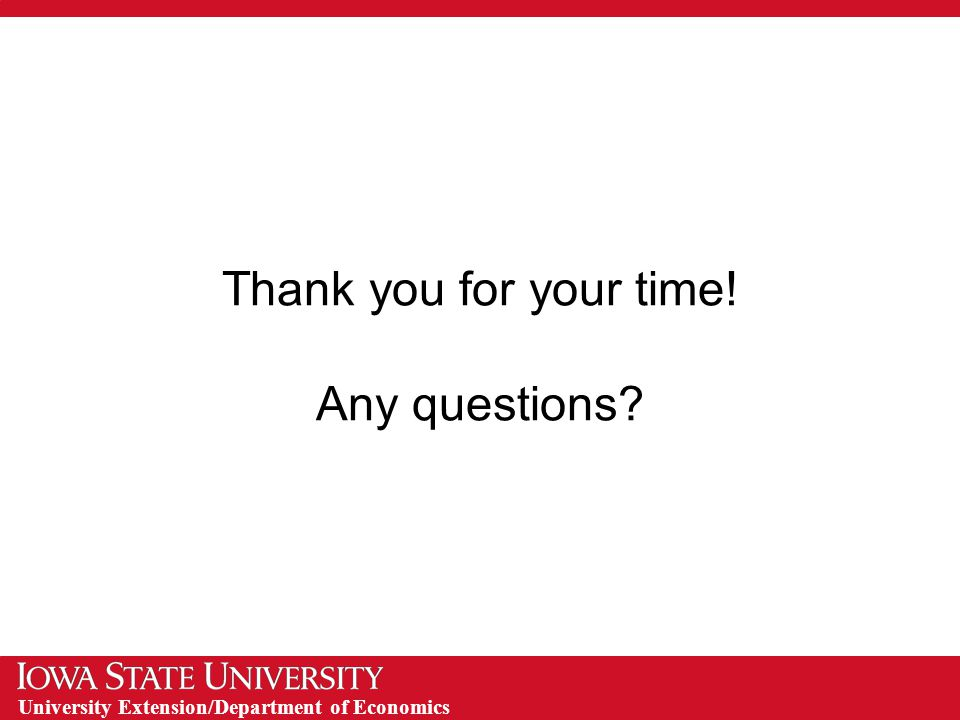 University Extension/Department of Economics Thank you for your time! Any questions