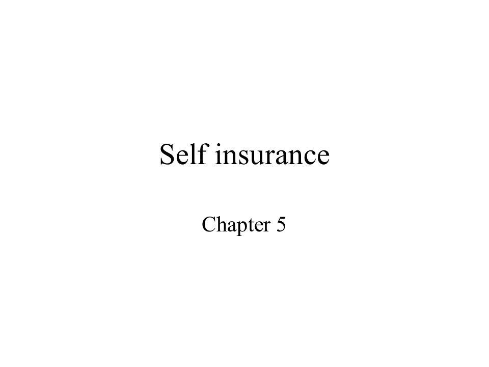 Self insurance Chapter 5