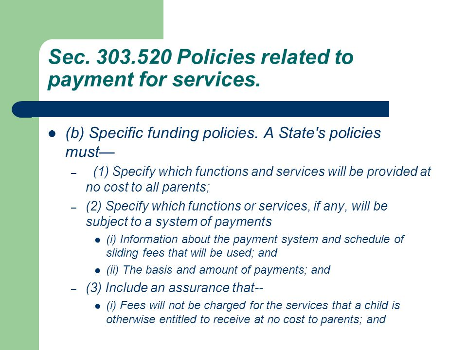 Sec. 303.520 Policies related to payment for services.