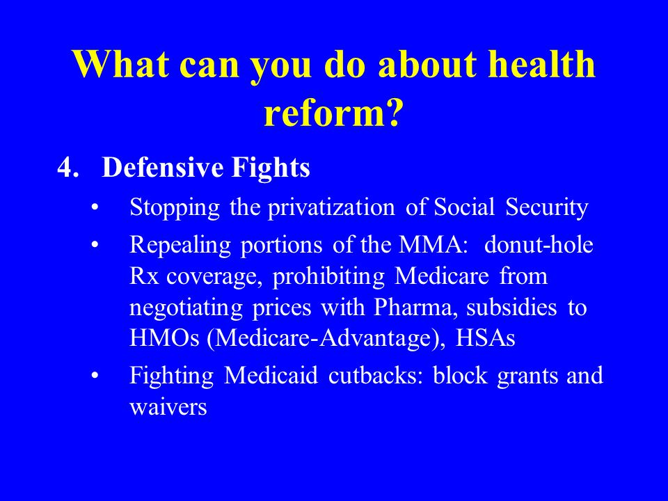 What can you do about health reform.