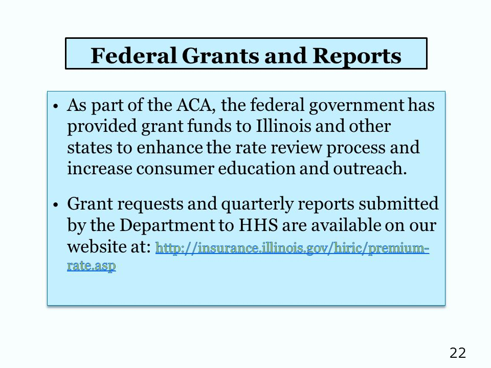 22 Federal Grants and Reports