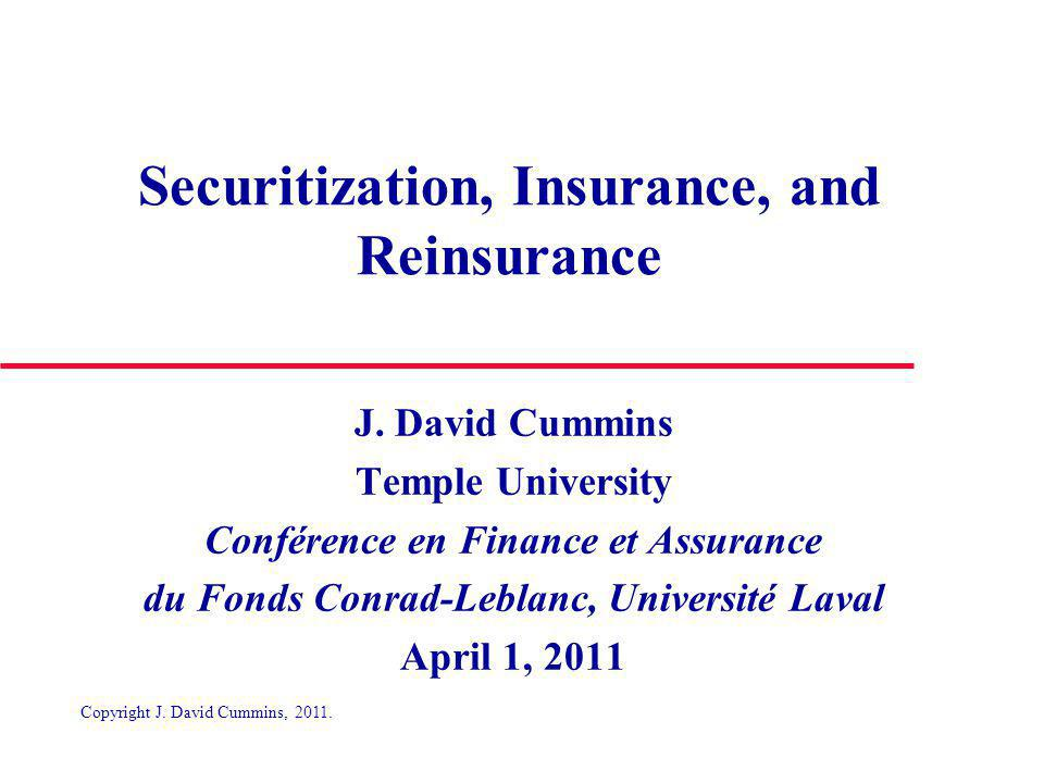 Securitization: A New Model for Financing Catastrophic Risk