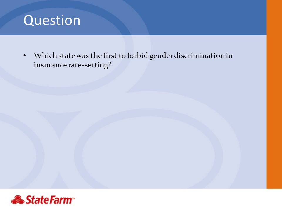 Question Which state was the first to forbid gender discrimination in insurance rate-setting?