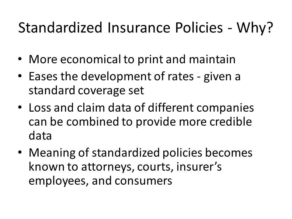Standardized Insurance Policies - Why.