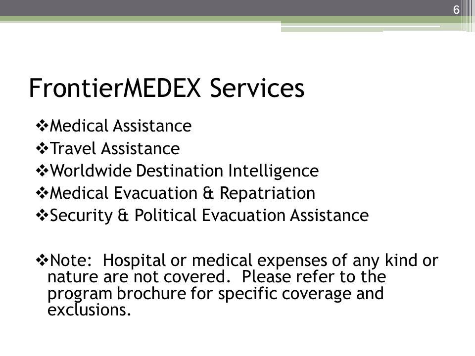 FrontierMEDEX Services Medical Assistance Travel Assistance Worldwide Destination Intelligence Medical Evacuation & Repatriation Security & Political