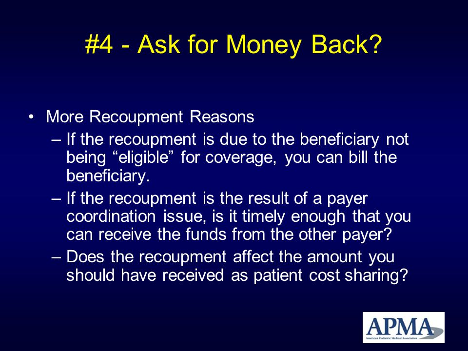 #4 - Ask for Money Back.