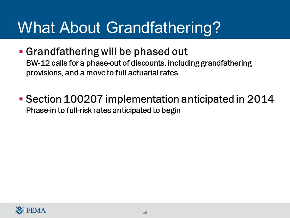 10 What About Grandfathering.