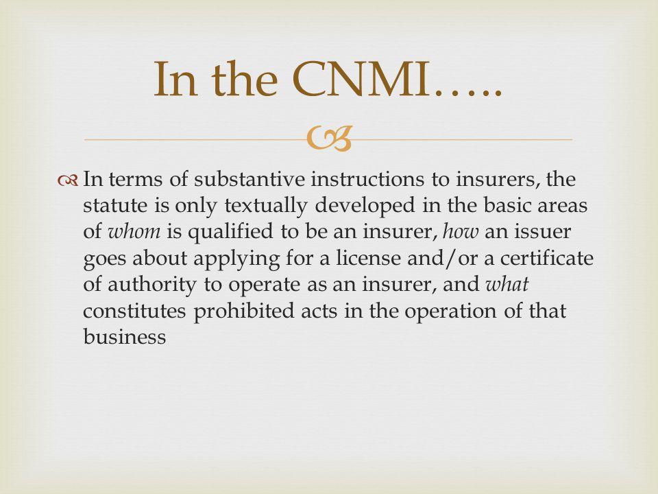 On-going Draft Legislations: - Amendment to CNMI Insurance Code - CNMI Rate Review Legislation Currently….
