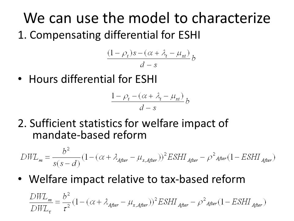 We can use the model to characterize 1.