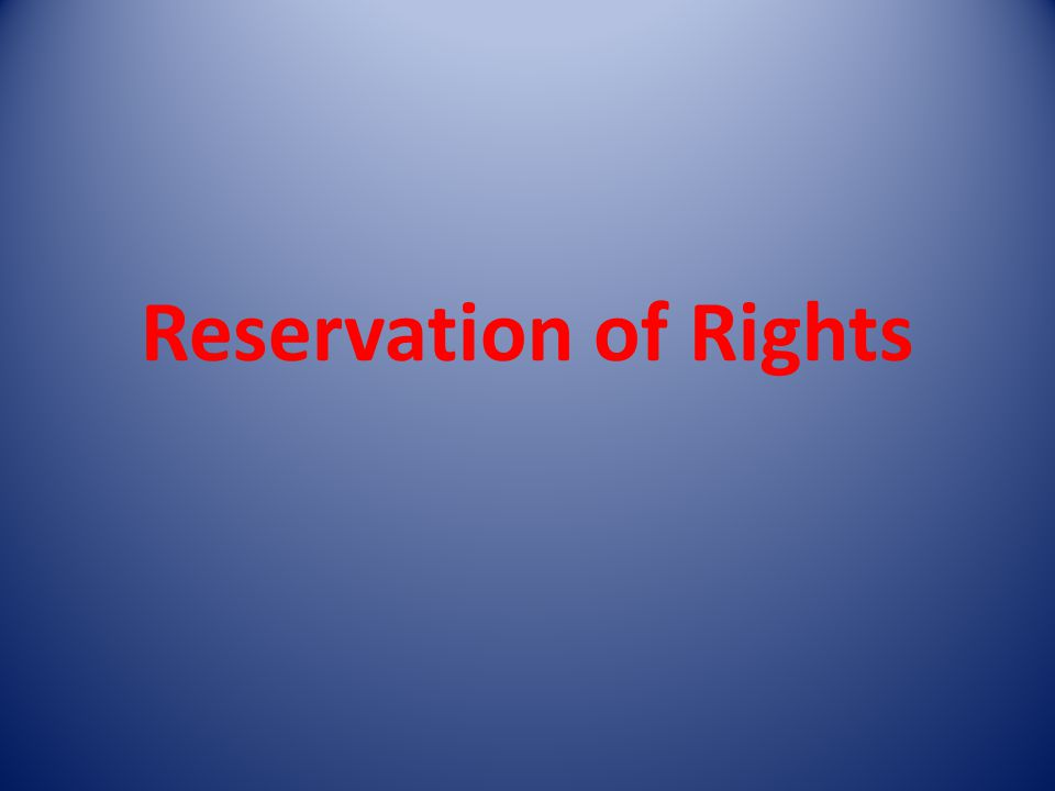 Reservation of Rights