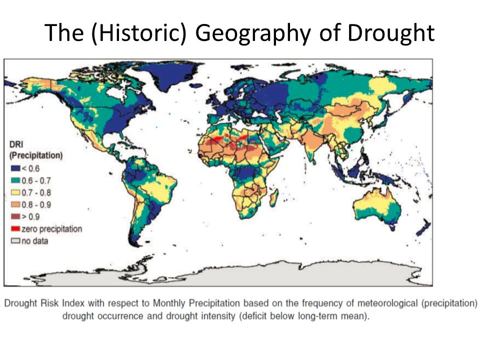 The (Historic) Geography of Drought