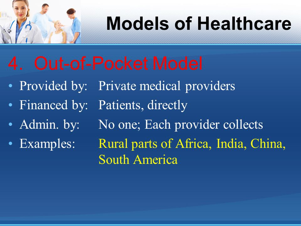 Models of Healthcare 4.