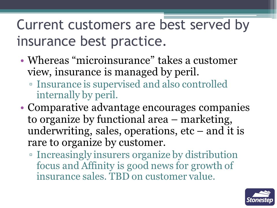 Current customers are best served by insurance best practice.