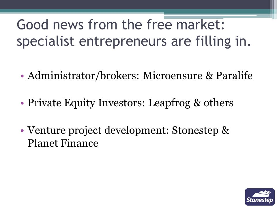 Good news from the free market: specialist entrepreneurs are filling in.