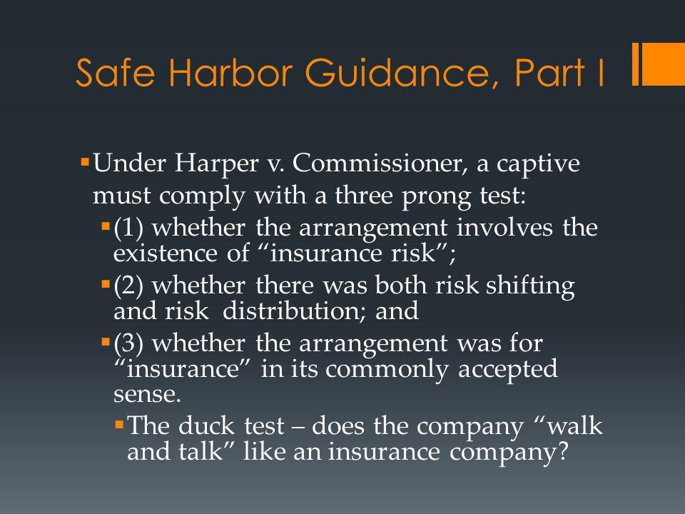 Safe Harbor Guidance, Part I Under Harper v.