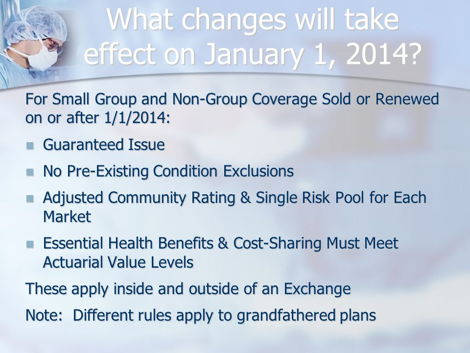 What changes will take effect on January 1, 2014.