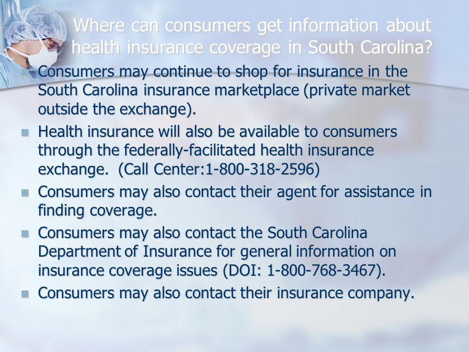 Where can consumers get information about health insurance coverage in South Carolina.