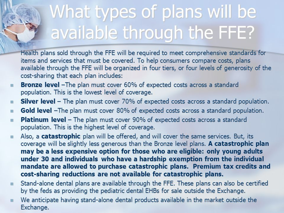 What types of plans will be available through the FFE.