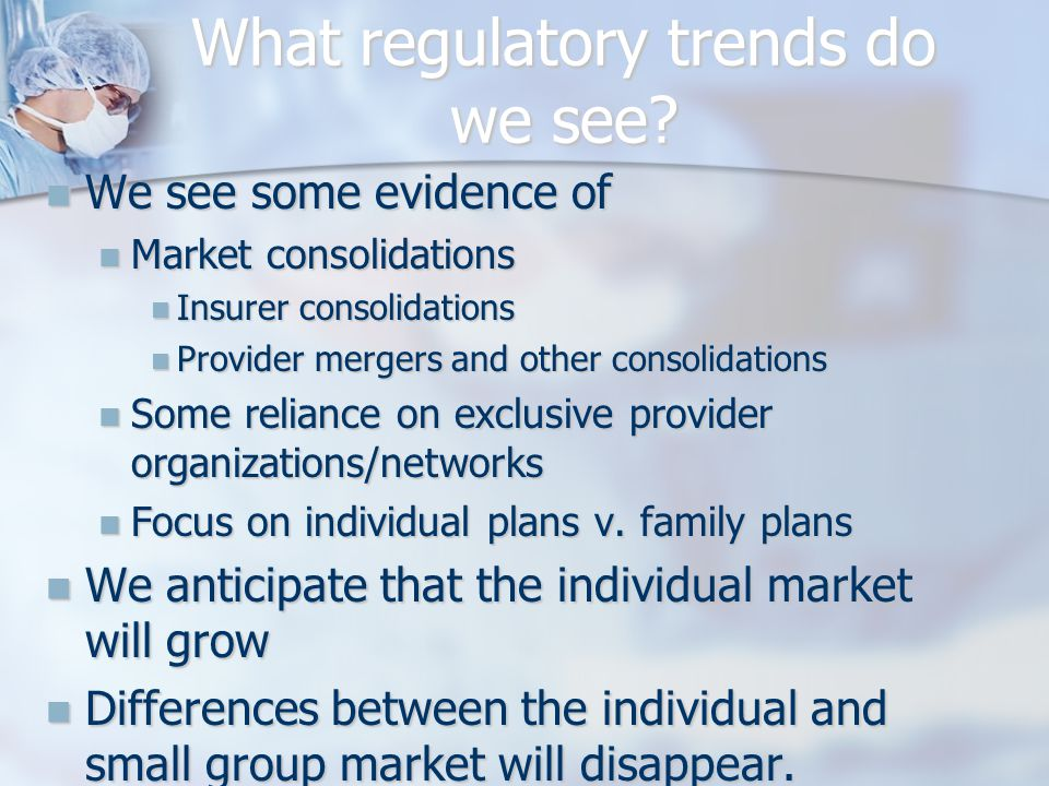 What regulatory trends do we see.
