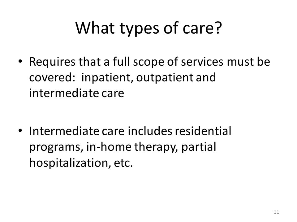 What types of care.