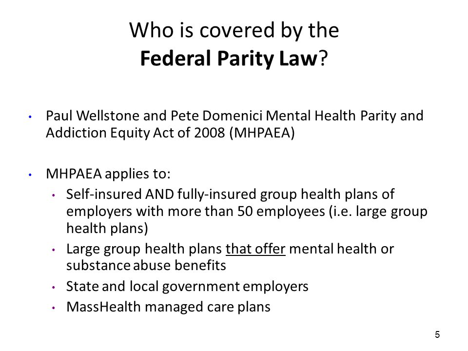 Availability of information on health plan coverage determinations 16 Medical Necessity: Health plans are still allowed to decide if care is medically necessary Criteria: Health plans must make available the criteria used for medical necessity determinations for mental health or substance use disorder benefits Reason for denial: Health plans must provide enrollees with the reason for any denial of coverage for mental health or substance use disorder care