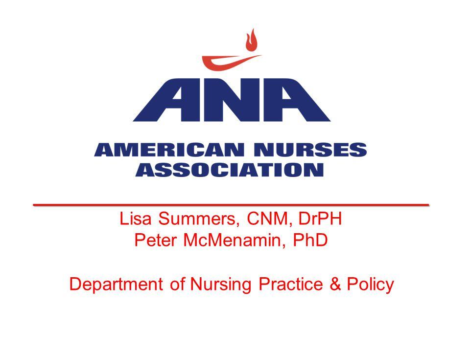 __________________________________ Lisa Summers, CNM, DrPH Peter McMenamin, PhD Department of Nursing Practice & Policy