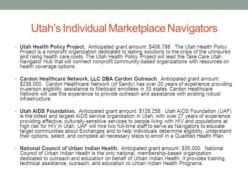 Utahs Individual Marketplace Navigators Utah Health Policy Project.