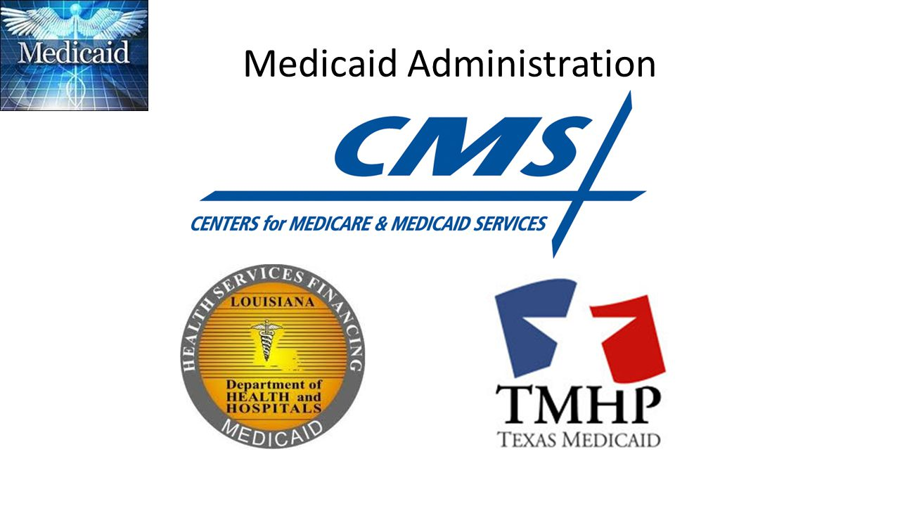 Medicaid Administration