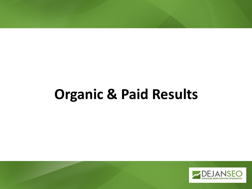 Organic & Paid Results