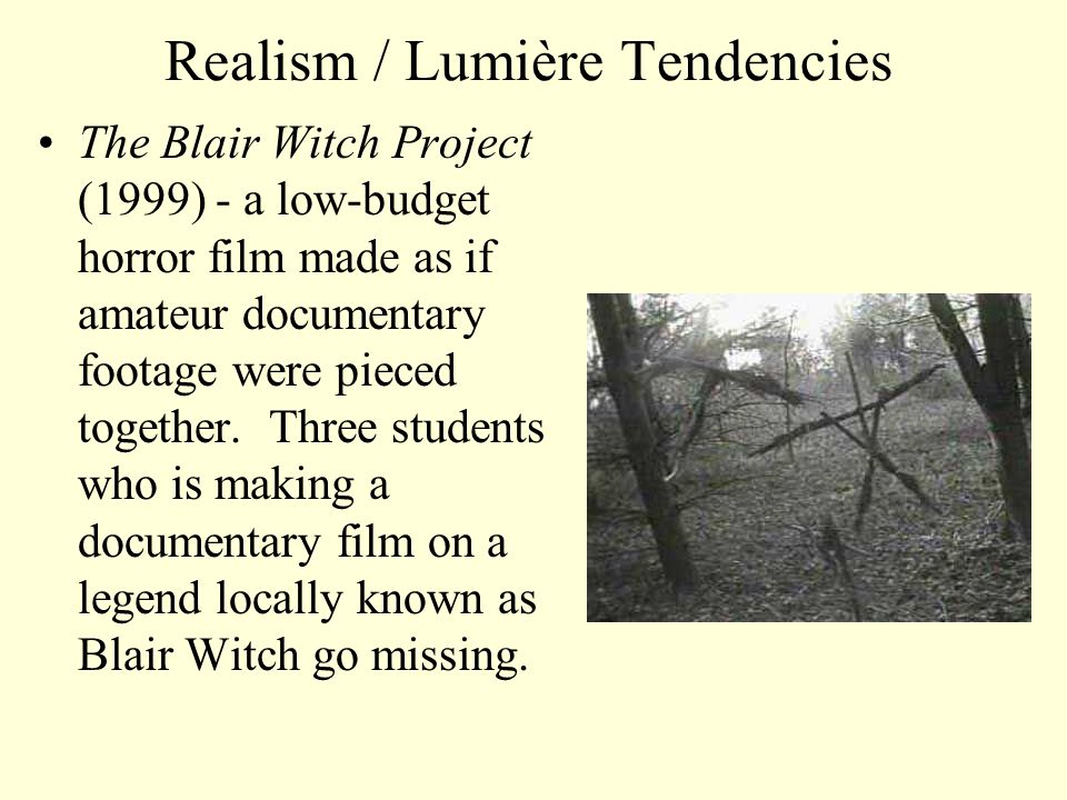 Lumiére-Melies Chart (Realism) (Formalism) LUMIERE MELIES The Blair Witch Project Spiderman Full Monty The Gold Rush Documentary Fantasy