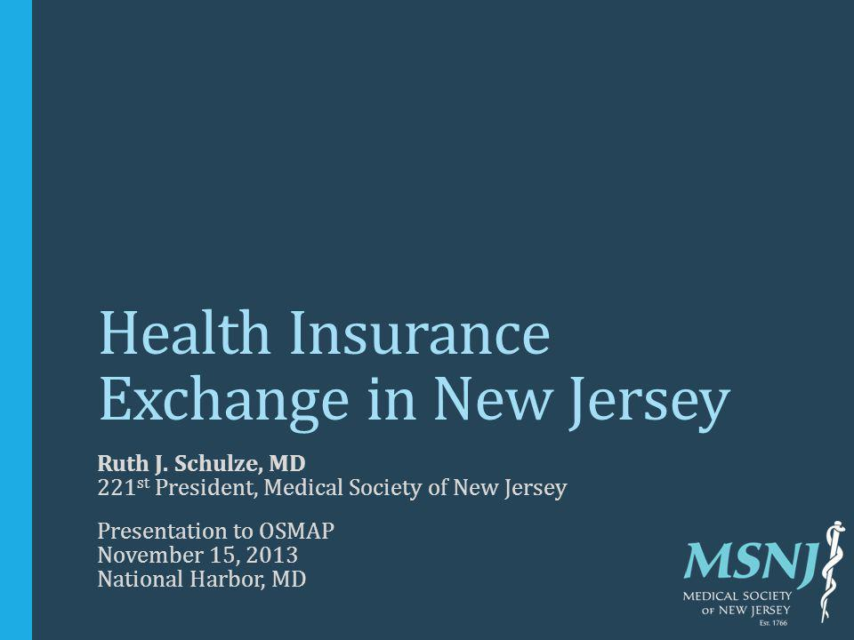 Health Insurance Exchange in New Jersey Ruth J.