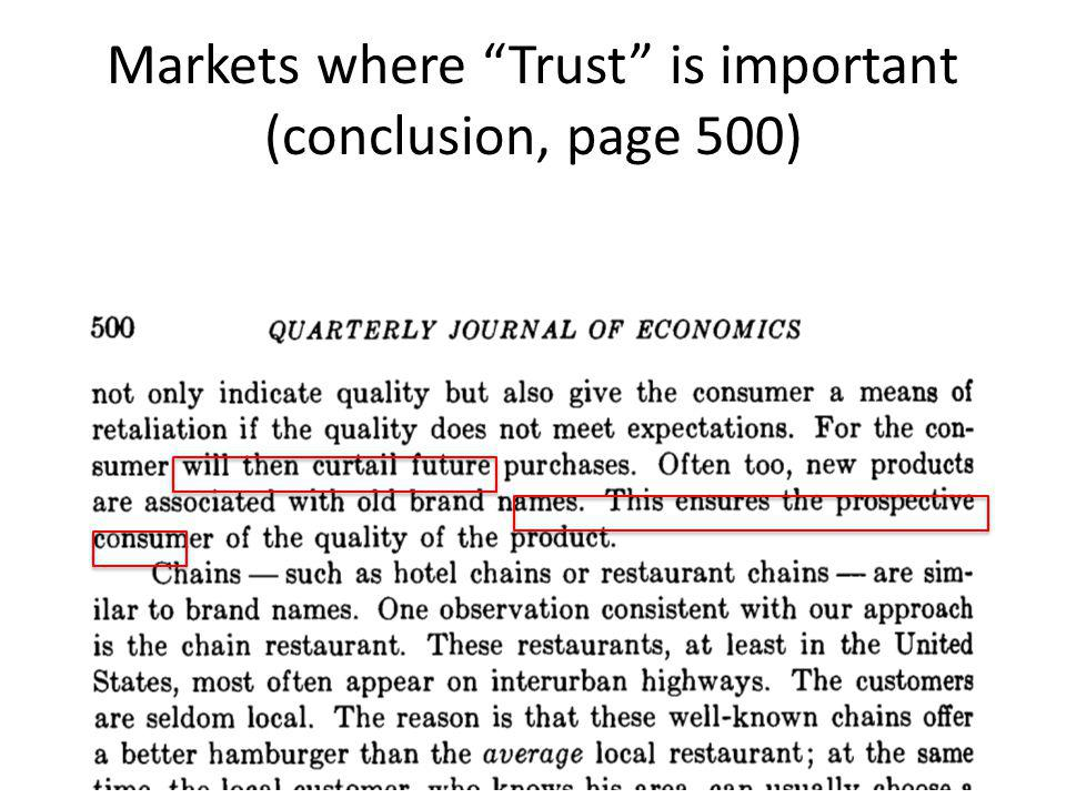 Markets where Trust is important (conclusion, page 500)