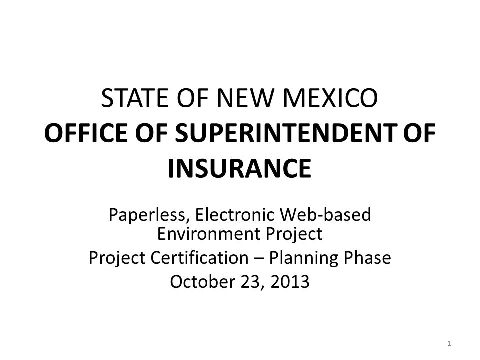 Office of Superintendent of Insurance Paperless, Electronic Web-based Environment Project Introduction – Stakeholders John G.