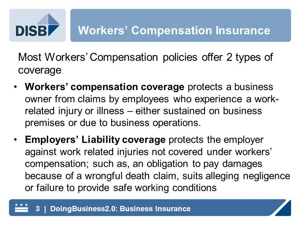 Workers compensation coverage protects a business owner from claims by employees who experience a work- related injury or illness – either sustained on business premises or due to business operations.