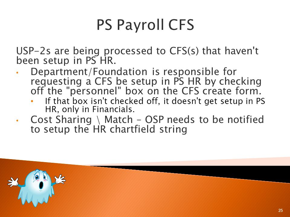 USP-2s are being processed to CFS(s) that haven t been setup in PS HR.