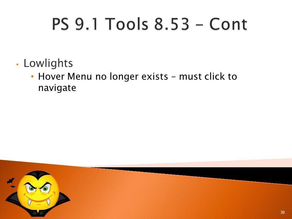 30 Lowlights Hover Menu no longer exists – must click to navigate