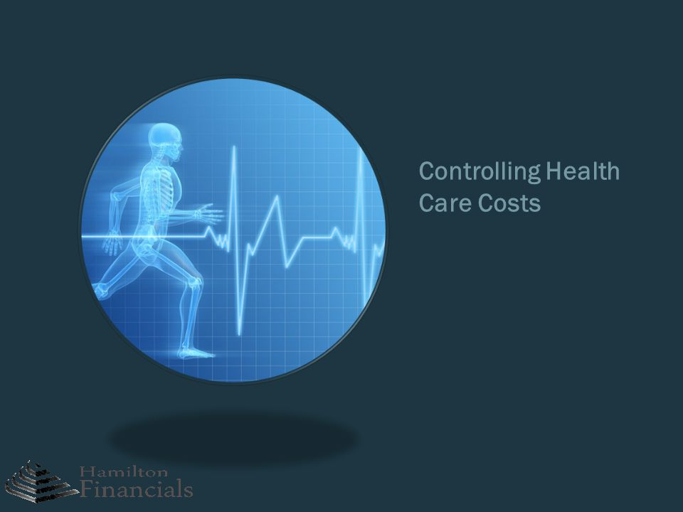 Controlling Health Care Costs