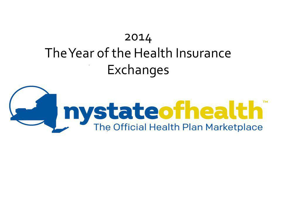 2014 The Year of the Health Insurance Exchanges
