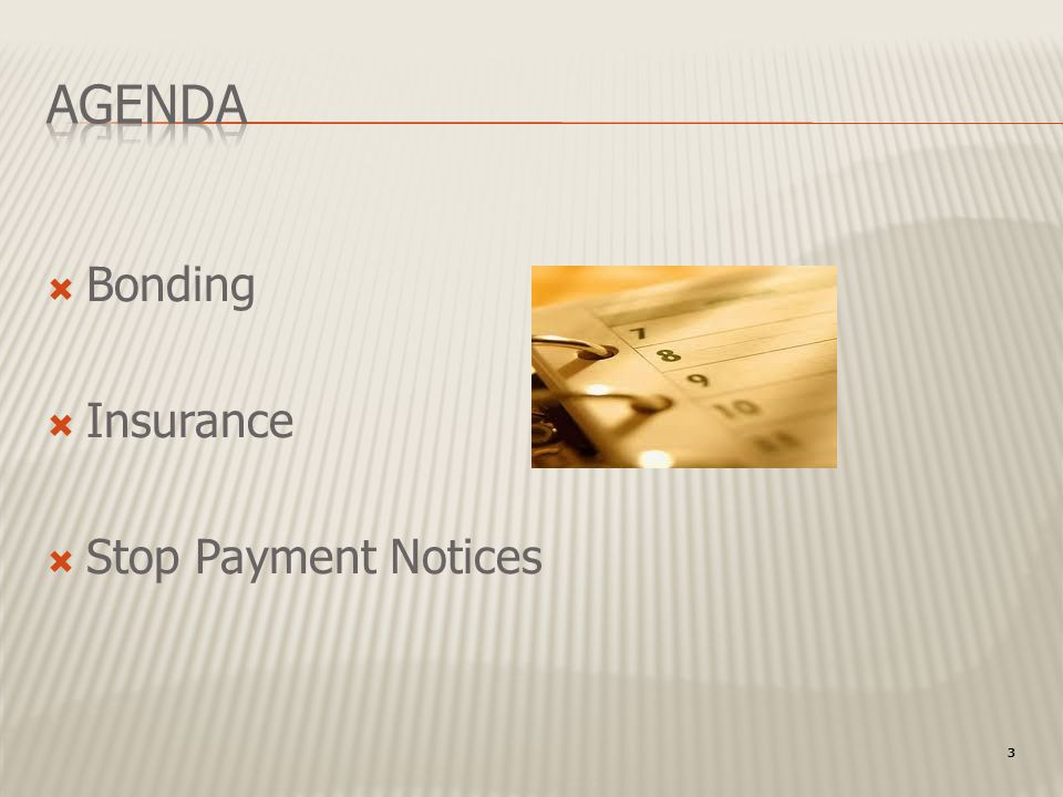 3 Bonding Insurance Stop Payment Notices