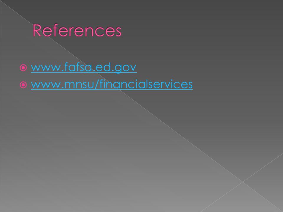 www.fafsa.ed.gov www.mnsu/financialservices
