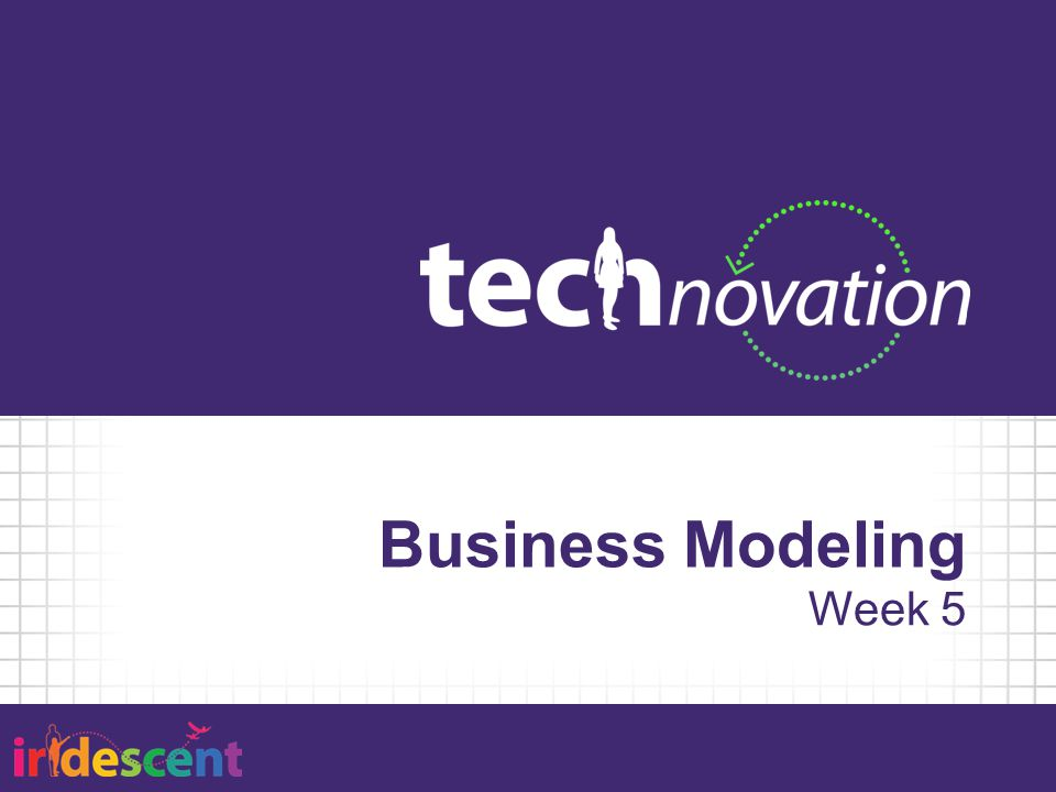 Business Modeling Week 5