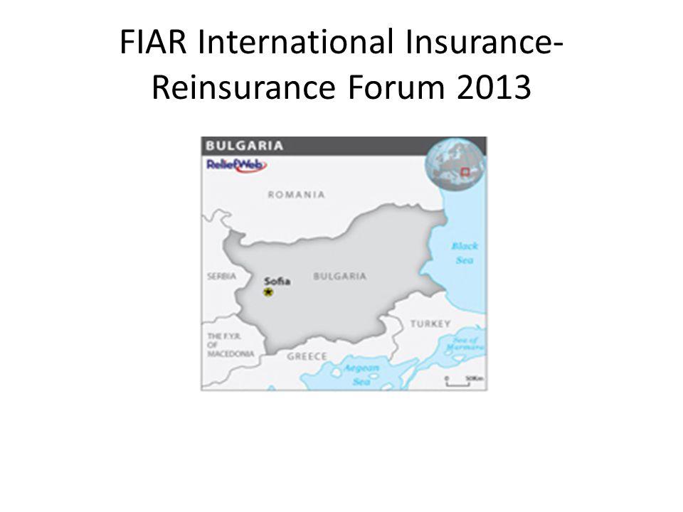 FIAR International Insurance- Reinsurance Forum 2013