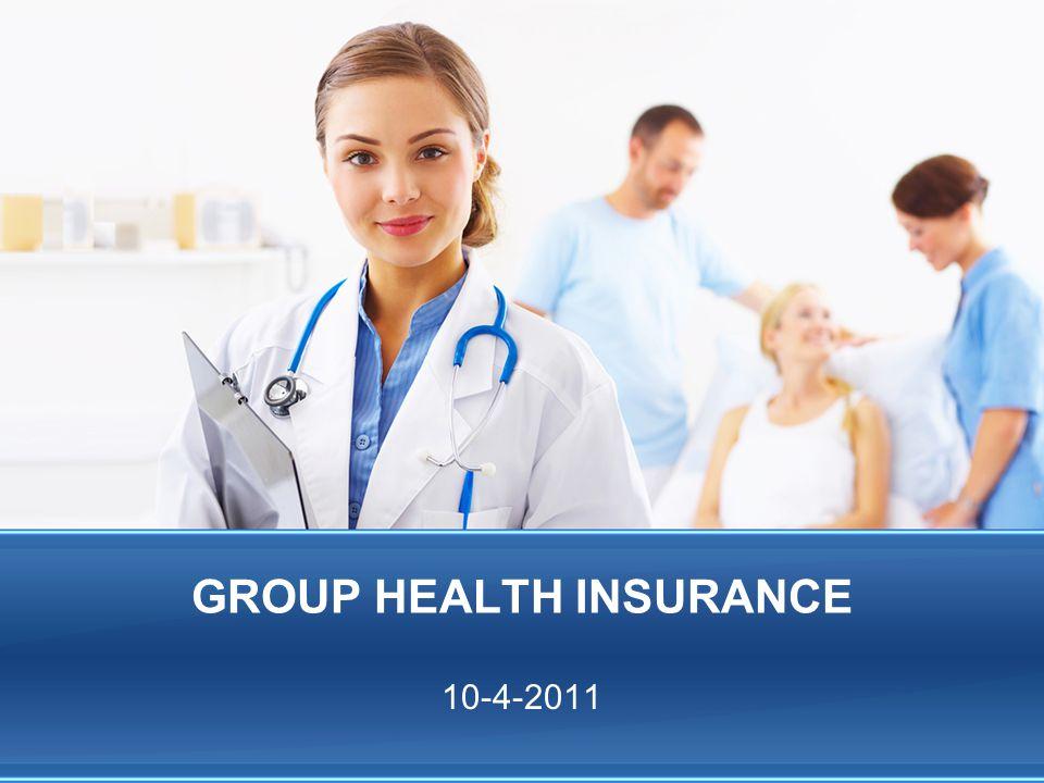 GROUP HEALTH INSURANCE 10-4-2011