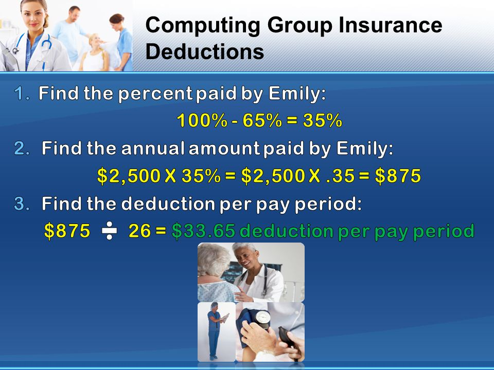 Computing Group Insurance Deductions