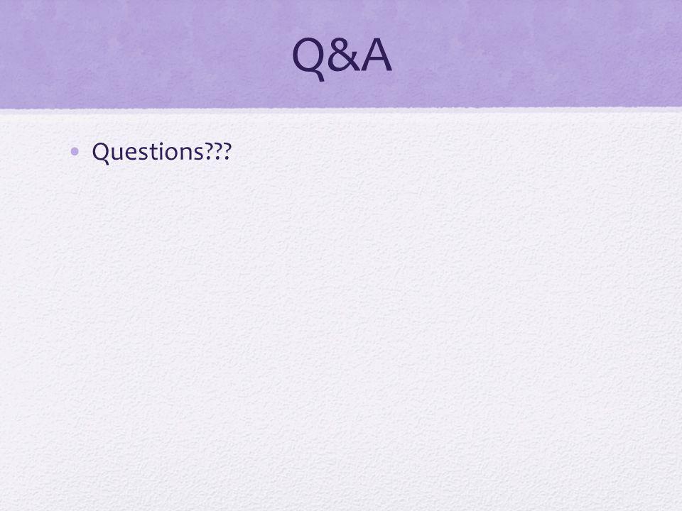 Q&A Questions???
