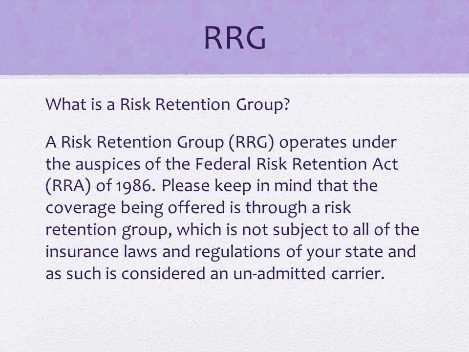 RRG What is a Risk Retention Group.