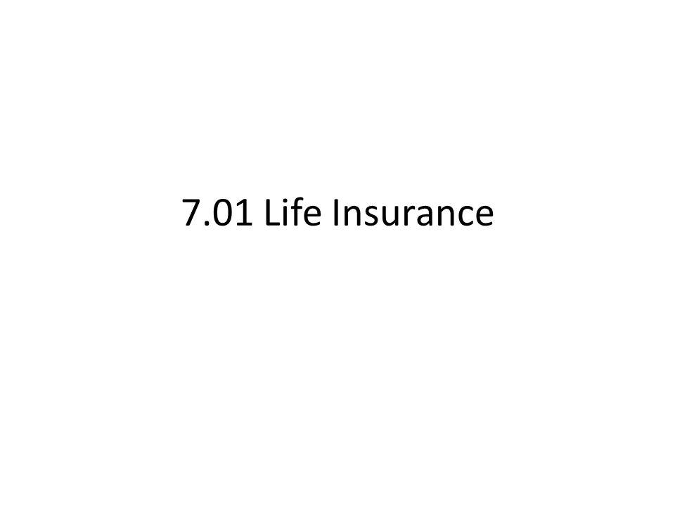 7.01 Life Insurance