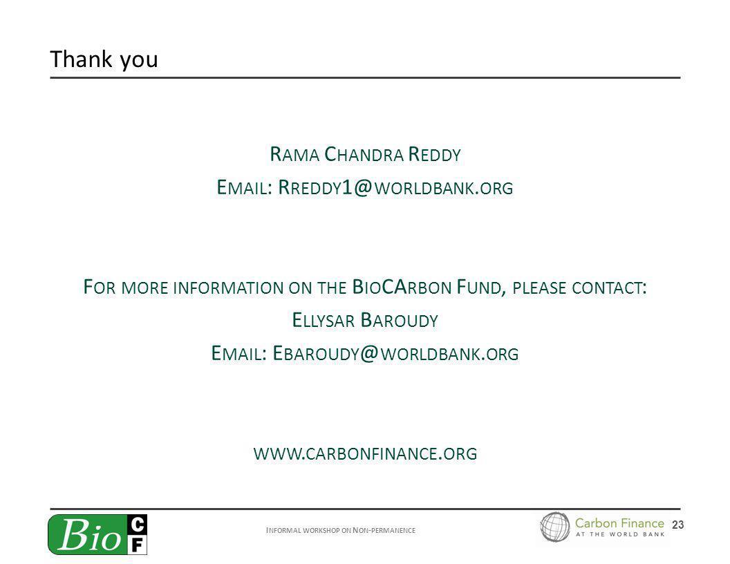 I NFORMAL WORKSHOP ON N ON - PERMANENCE 23 R AMA C HANDRA R EDDY E MAIL : R REDDY 1@ WORLDBANK.