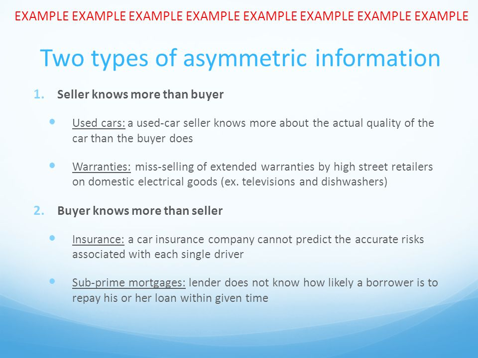 Two types of asymmetric information 1.